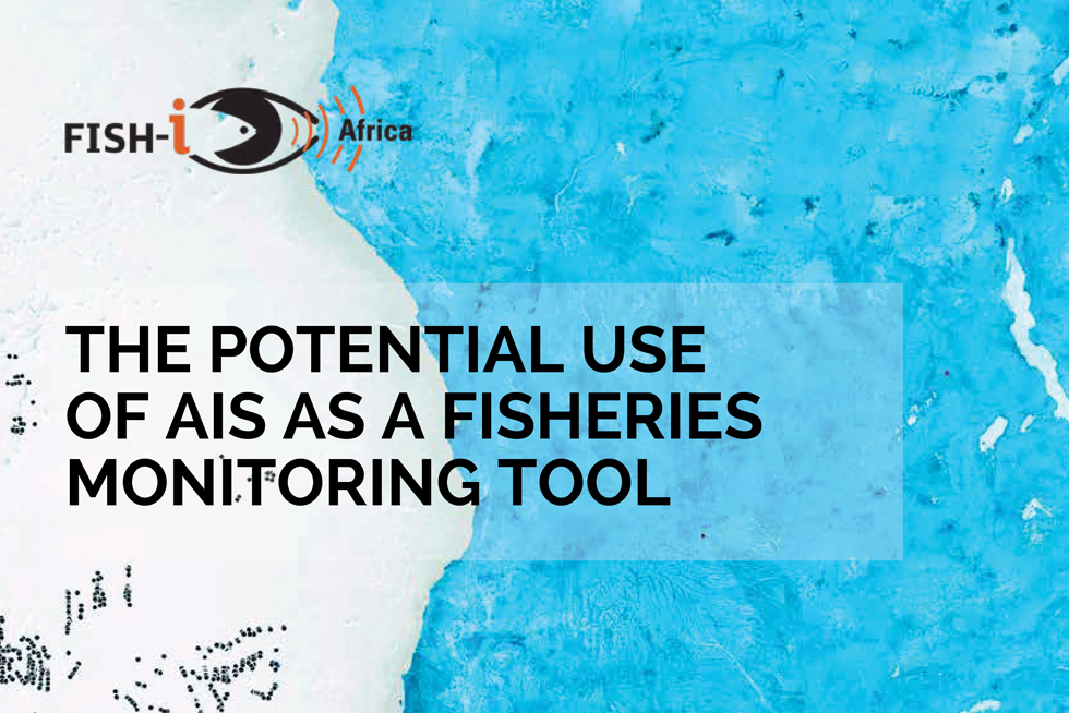 FISH-i report on 'The Potential Use of AIS as a Fisheries Monitoring Tool' published